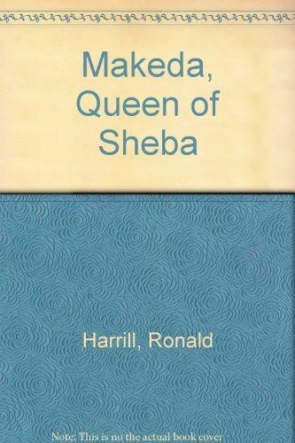 Makeda: Queen of Sheba: Ronald Harrill