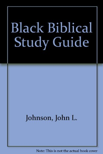 Black Biblical Study Guide: Johnson, John L.
