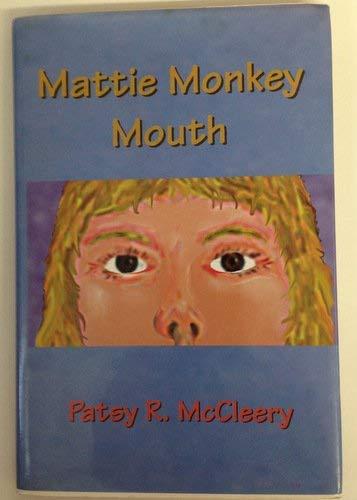 9781555237059: Mattie Monkey Mouth