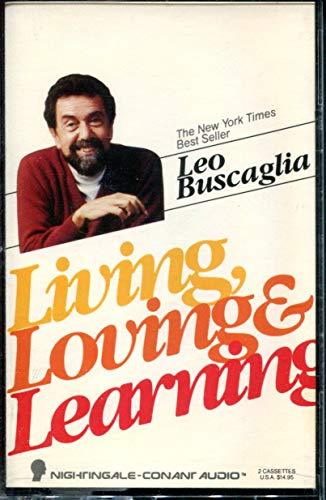 9781555252670: Living, Loving & Learning