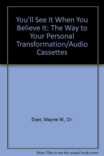 9781555253288: You'll See It When You Believe It: The Way to Your Personal Transformation/Audio Cassettes