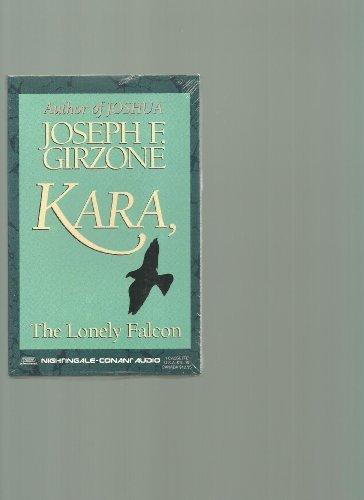 9781555254377: Kara, the Lonely Falcon