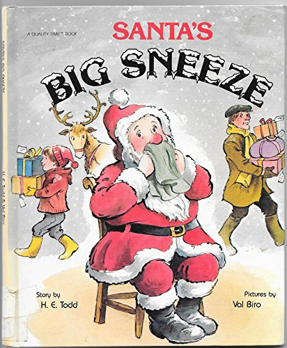 Santa's Big Sneeze (1555321739) by H. E. Todd