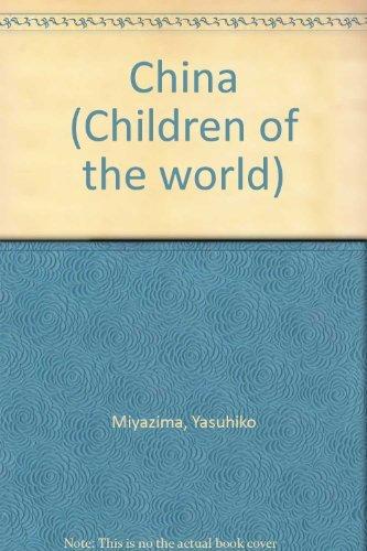 China (Children of the world): Miyazima, Yasuhiko