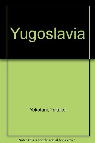 9781555322441: Yugoslavia (Children of the world)