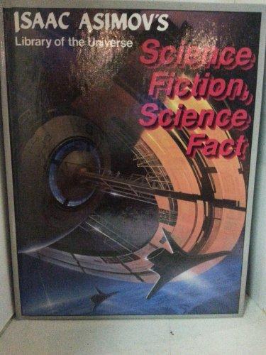 Science fiction, science fact (Isaac Asimov's library: Isaac Asimov