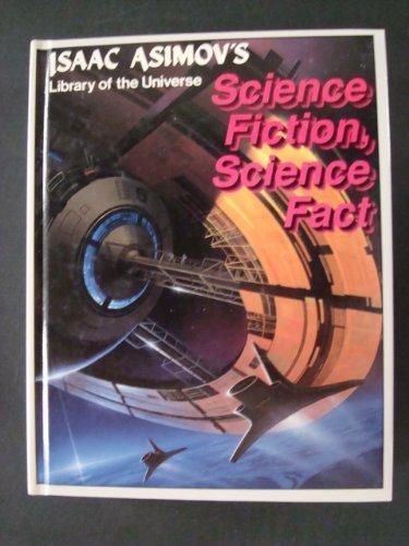 Science fiction, science fact (Isaac Asimov's library: Isaac Asimov