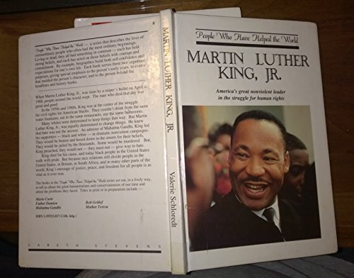 9781555328429: Martin Luther King, Jr: America's great nonviolent leader in the struggle for human rights (People who have helped the world)