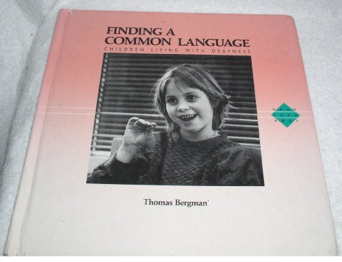 Finding a Common Language: Children Living With Deafness