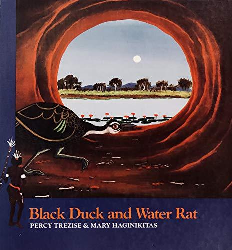 Black Duck and Water Rat (Stories of: Percy Trezise, Mary
