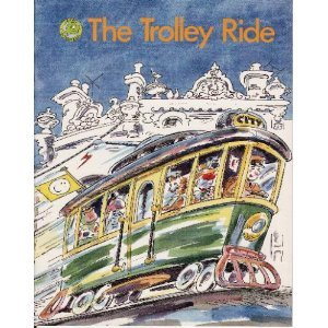 The Trolley Ride (Rigby Tadpoles)