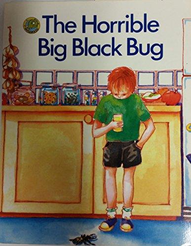 The Horrible Big Black Bug (Rigby Tadpoles): Jacquier, Toni