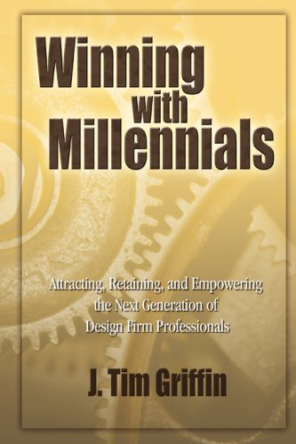 Winning with Millennials: pe j. tim griffin
