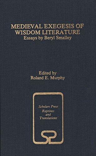 9781555400262: Medieval Exegesis of Wisdom Literature: Essays by Beryl Smalley (SCHOLARS PRESS REPRINT SERIES)