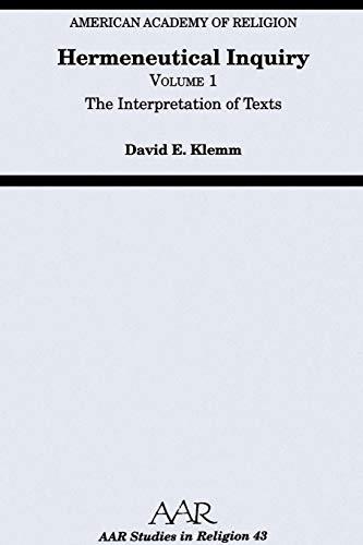 9781555400330: Hermeneutical Inquiry: Volume 1: The Interpretation of Texts (AAR Studies in Religion)