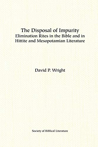9781555400576: The Disposal of Impurity (Dissertation Series/Society of Biblical Literature)