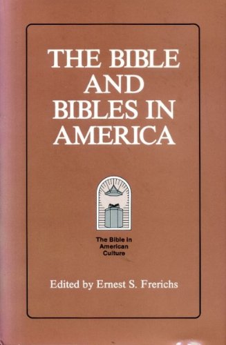 9781555400965: Bible and Bibles in America (Society of Biblical Literature, Vol 1)