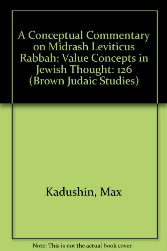9781555401757: A Conceptual Commentary on Midrash Leviticus Rabbah: Value Concepts in Jewish Thought (Brown Judaic Studies)