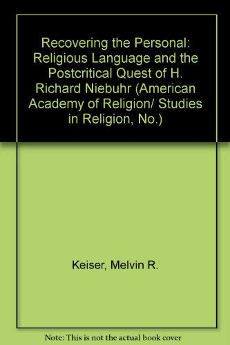9781555401863: Recovering the Personal: Religious Language and the Postcritical Quest of H. Richard Niebuhr (American Academy of Religion/ Studies in Religion, No.)