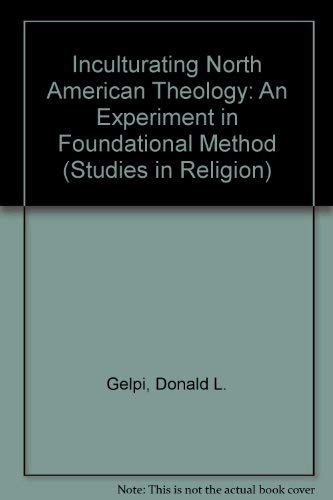 9781555402112: Inculturating North American Theology: An Experiment in Foundational Method (Studies in Religion)