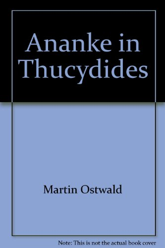 Ananke in Thucydides (American classical studies): Ostwald, Martin