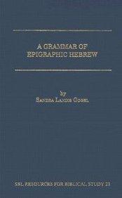 9781555402877: A Grammar of Epigraphic Hebrew (Resources for Biblical Study)