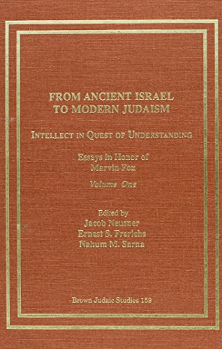 9781555403355: From Ancient Israel to Modern Judaism: Intellect in Quest of Understanding (Neusner Titles In Brown Judaic Studies)