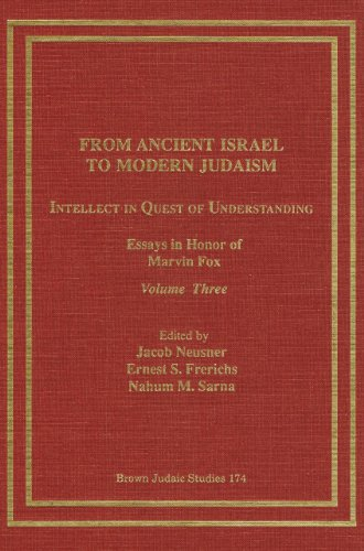 9781555403423: From Ancient Israel to Modern Judaism: Intellect in Quest of Understanding (Neusner Titles In Brown Judaic Studies)