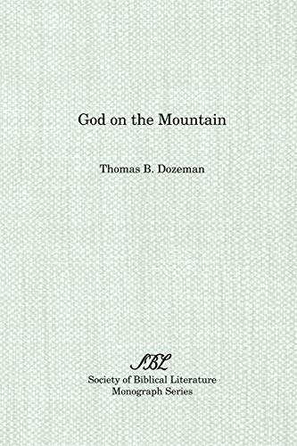 9781555403591: God on the Mountain (Society of Biblical Literature Monograph Series)