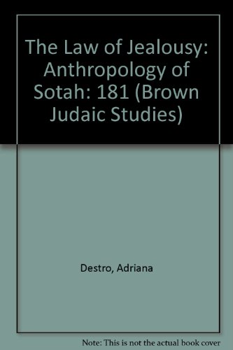 9781555403799: 181: The Law of Jealousy: Anthropology of Sotah (Brown Judaic Studies)