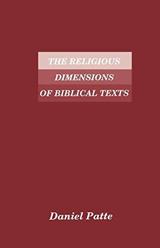 9781555403867: The Religious Dimensions of Biblical Texts (Society of Biblical Literature Semeia Studies)
