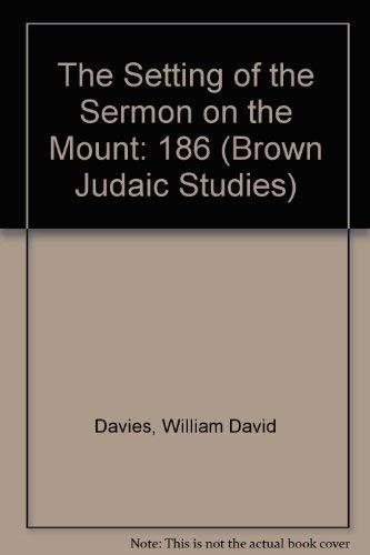 9781555404031: Setting of the Sermon on the Mount (Brown Judaic Studies)
