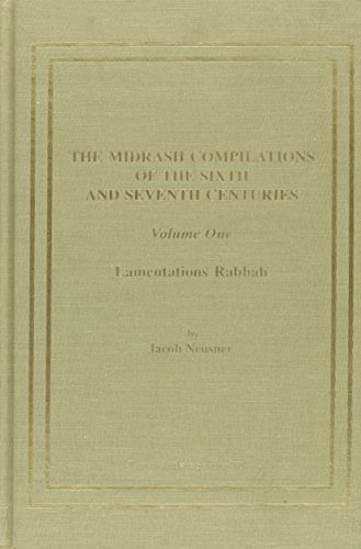 The Midrash Compilations of the Sixth and: Neusner, Jacob