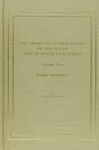 The Midrash Compilations of the Sixth and Seventh Centuries: An Introduction to the Rhetorical, ...