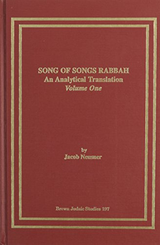 9781555404185: Song of Songs Rabbah: An Analytical Translation, Vol. I (Neusner Titles in Brown Judaic Studies)