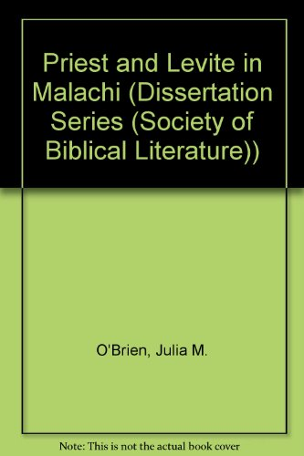 9781555404383: Priest and Levite in Malachi (Society of Biblical Literature)