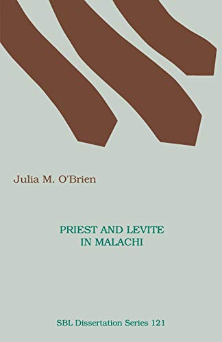 9781555404390: Priest and Levite in Malachi (Society of Biblical Literature. Disseration Series; 121)