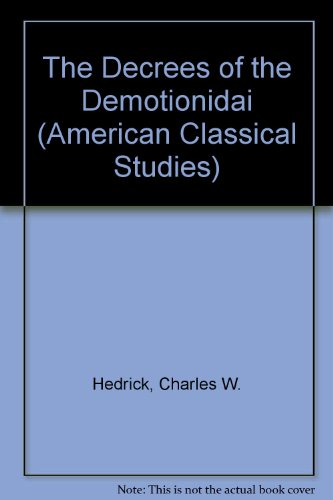 9781555404666: The Decrees of the Demotionidai (American Classical Studies)