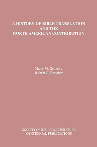 A History of Bible Translation and the North American Contribution