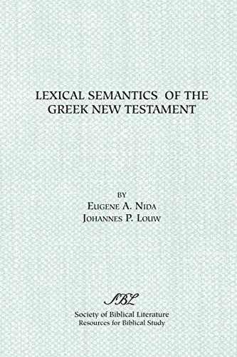 9781555405779: Lexical Semantics of the Greek New Testament