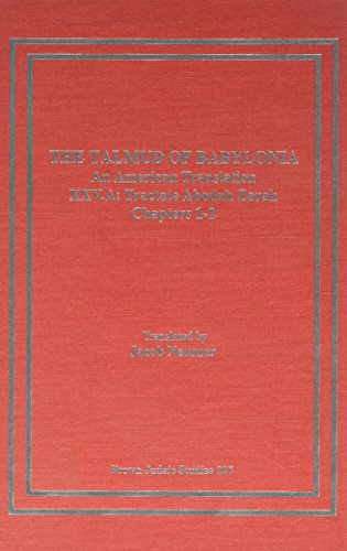 9781555405953: The Talmud of Babylonia: An American Translation, Vol. 25 - Tractate Abodah Zarah, Part B: Chapters 3-5