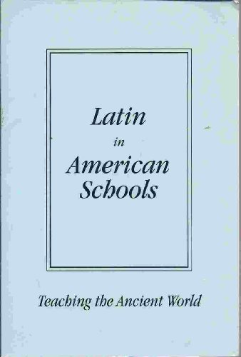 Latin in American Schools: Teaching the Ancient World: Sally Davis