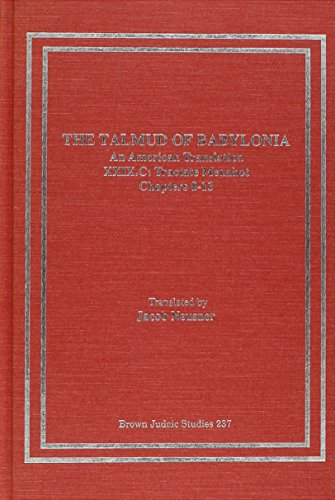 The Talmud of Babylonia: Tractate Menahot v. 29C: An American Translation XXIX:Tractate Menahot, ...