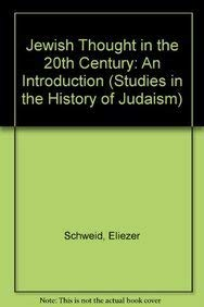 Jewish Thought in the 20th Century: An Introduction (Hardback): Eliezer Schweid