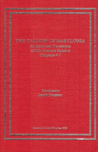 The Talmud of Babylonia: Tractate Ketubot XIV, Vol. B: An American Translation (Hardback): Jacob ...