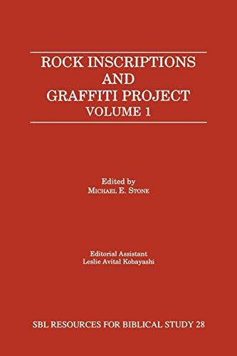 9781555407919: Rock Inscriptions and Graffiti Project: Catalog of Inscriptions, Volume 1: Inscriptions 1-3000 (Resources for Biblical Study; 28)