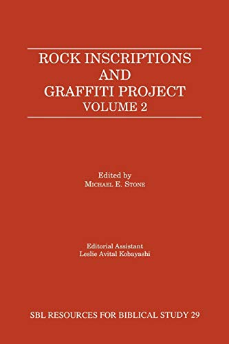 Rock Inscriptions and Graffiti Project: Catalogue of Inscriptions (Resources for Biblical Study): ...
