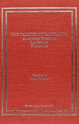 The Talmud of Babylonia: An American Translation II: Tractate Shabbat, Vol. A (Hardback): Jacob ...