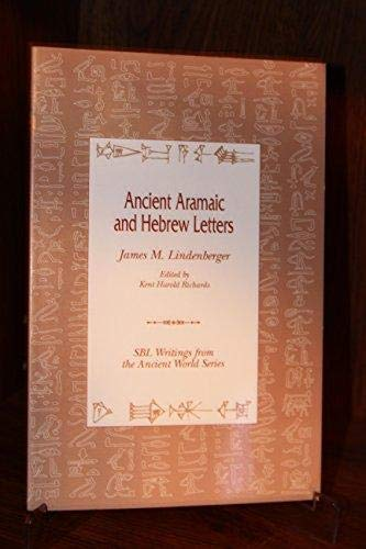 9781555408404: Ancient Aramaic and Hebrew Letters (Writings from the Ancient World)
