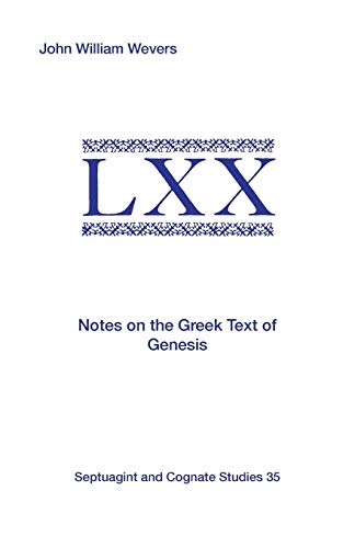 9781555408855: Notes on the Greek Text of Genesis (Septuagint and Cognate Studies)